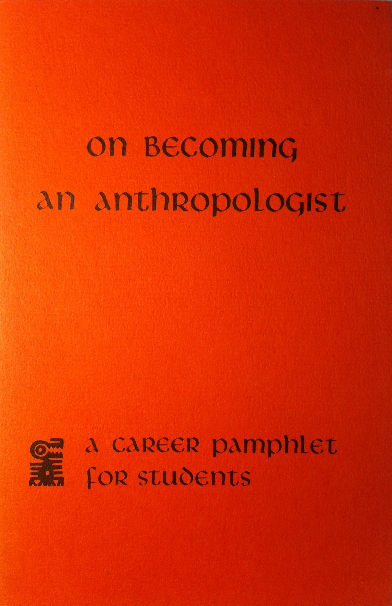 On Becoming An Anthropologist (in 1970)